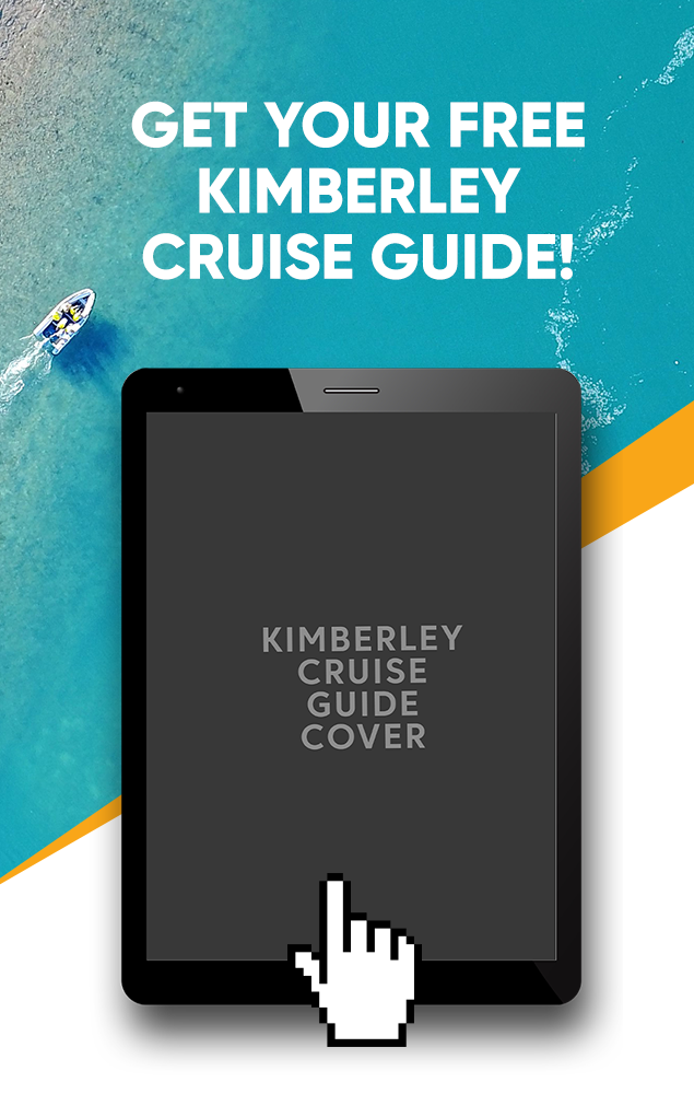 Get Your Free Kimberley Cruise Guide!